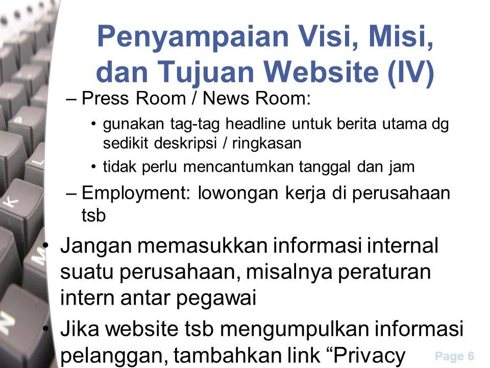 Page 6 Penyampaian Visi, Misi, dan Tujuan Website (IV) –Press Room / News Room: gunakan tag-tag headline untuk berita utama dg sedikit deskripsi / rin
