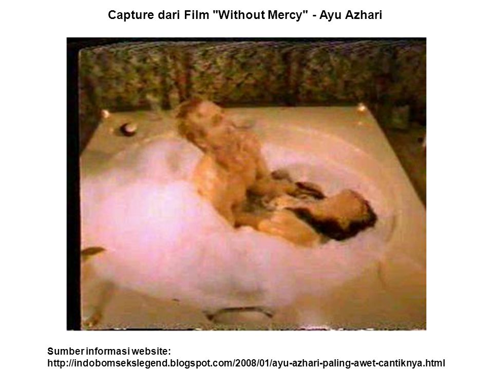 Capture dari Film Without Mercy - Ayu Azhari Sumber informasi website: http://indobomsekslegend.blogspot.com/2008/01/ayu-azhari-paling-awet-cantiknya.html