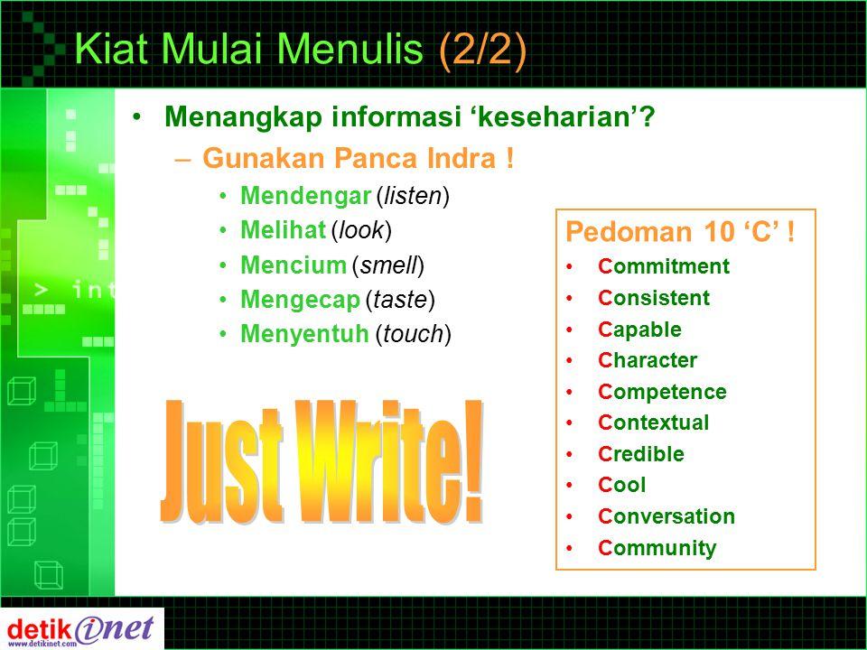 Kiat Mulai Menulis (2/2) Menangkap informasi 'keseharian'.