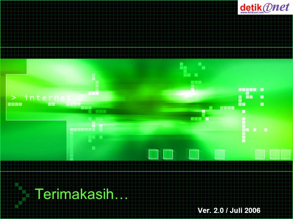 Terimakasih… Ver. 2.0 / Juli 2006