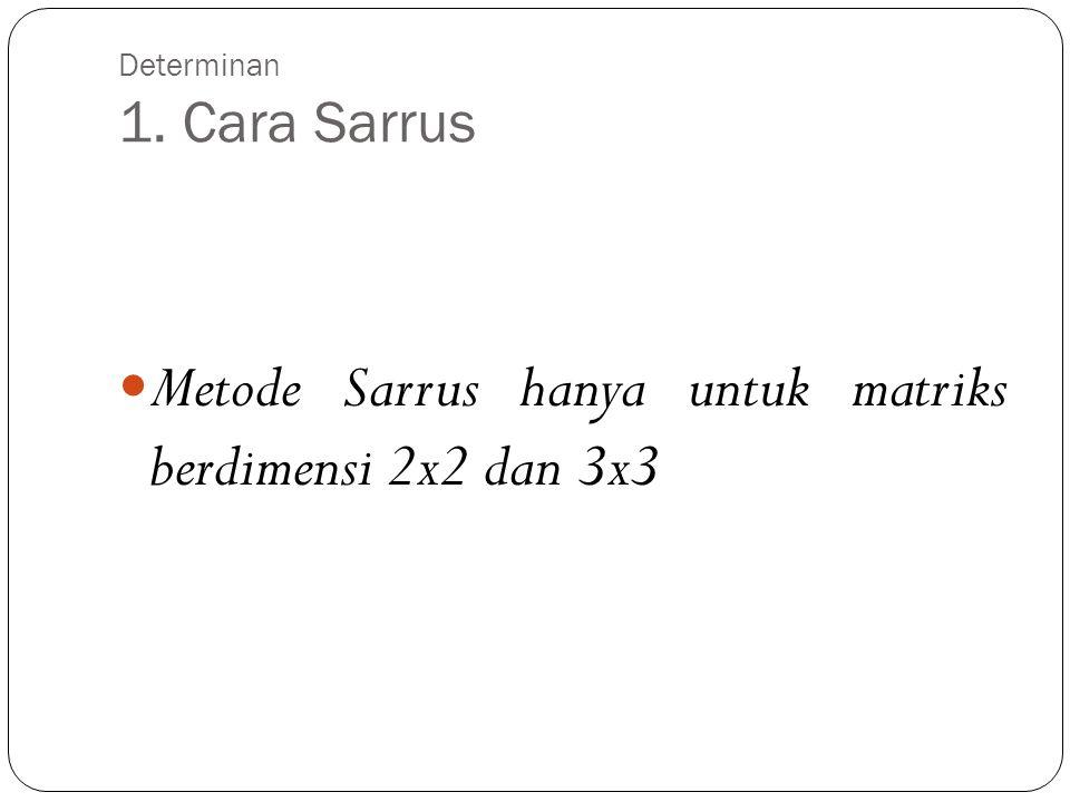 Determinan 1. Cara Sarrus