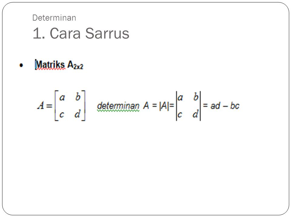 Determinan 1. Cara Sarrus