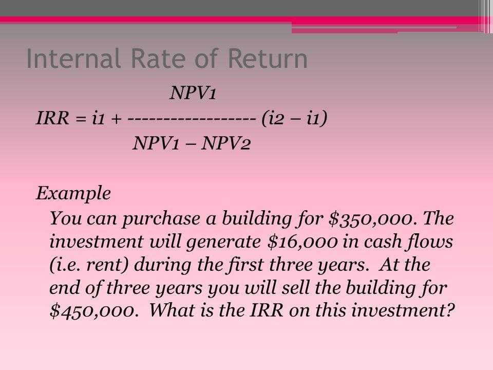 IRR (internal Rate of Return) Adalah tingkat discount (discount rate) yang menyamakan nilai sekarang dari aliran kas yang akan terjadi (PV inflows) de