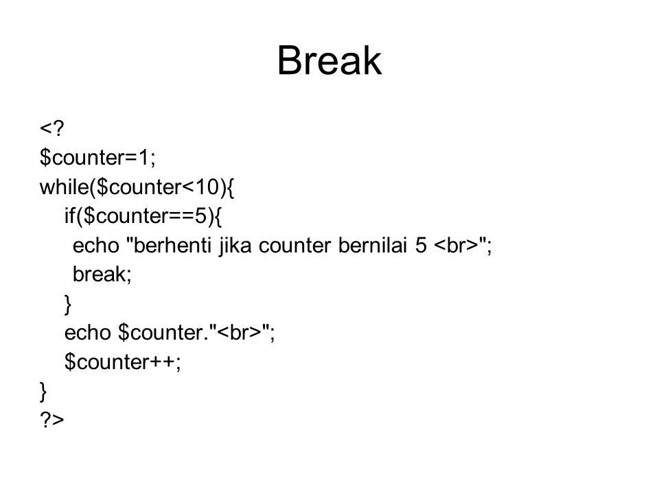 Break <.