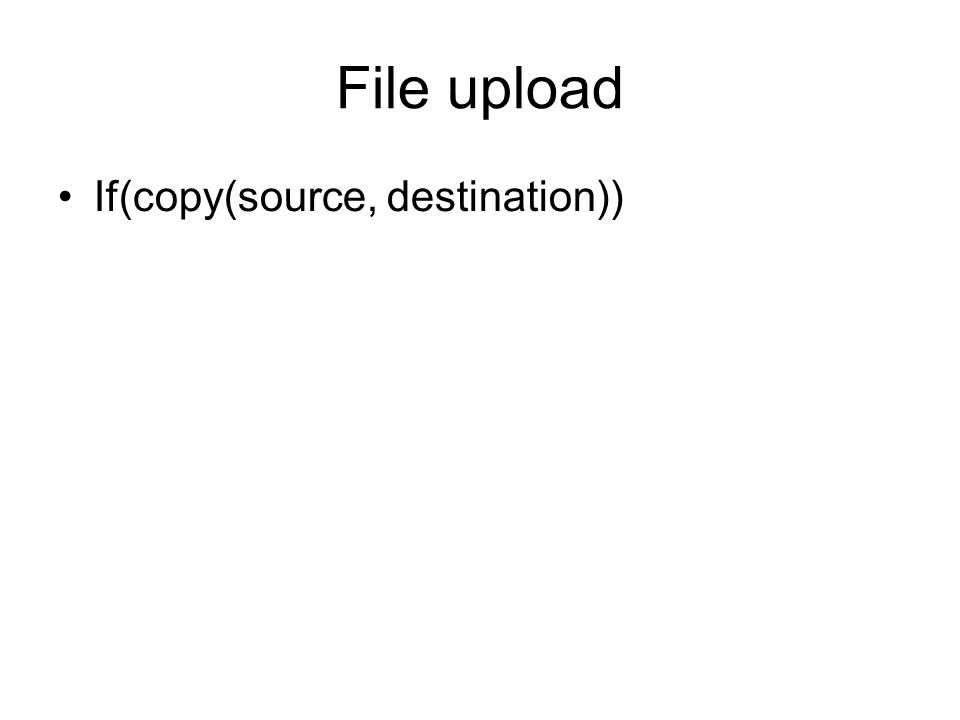 File upload If(copy(source, destination))
