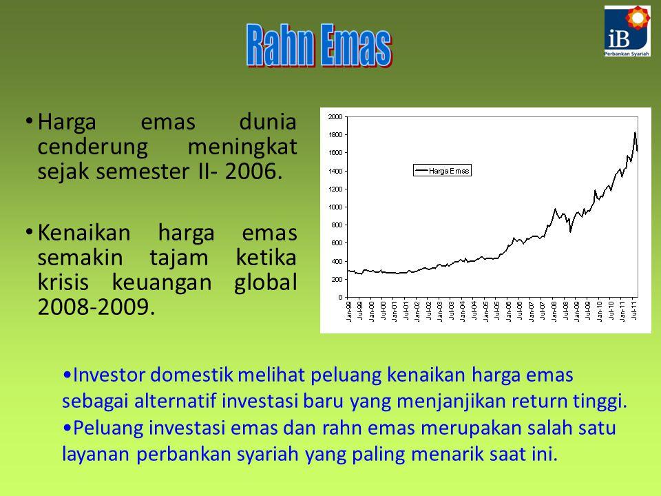 Harga emas dunia cenderung meningkat sejak semester II- 2006. Kenaikan harga emas semakin tajam ketika krisis keuangan global 2008-2009. Investor dome