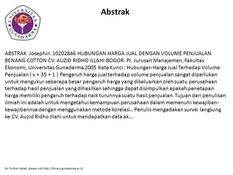 Abstrak ABSTRAK Josephin.10202846 HUBUNGAN HARGA JUAL DENGAN VOLUME PENJUALAN BENANG COTTON CV.