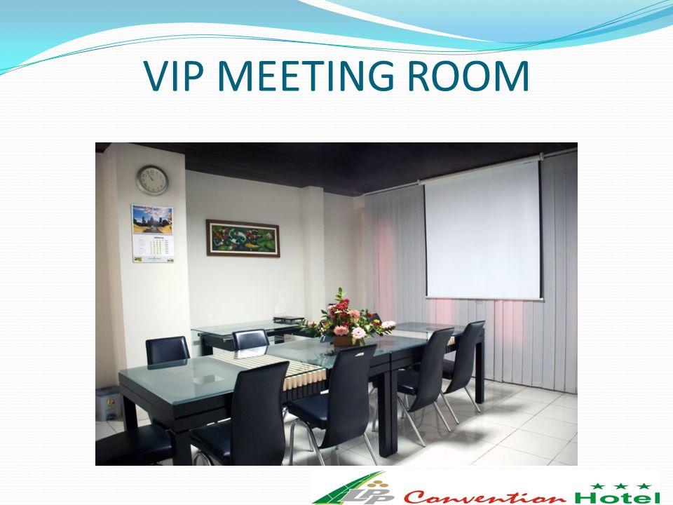 VIP MEETING ROOM