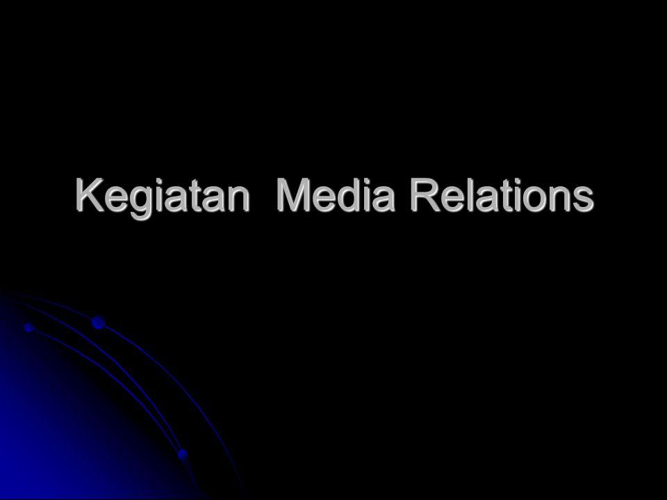 Kegiatan Media Relations
