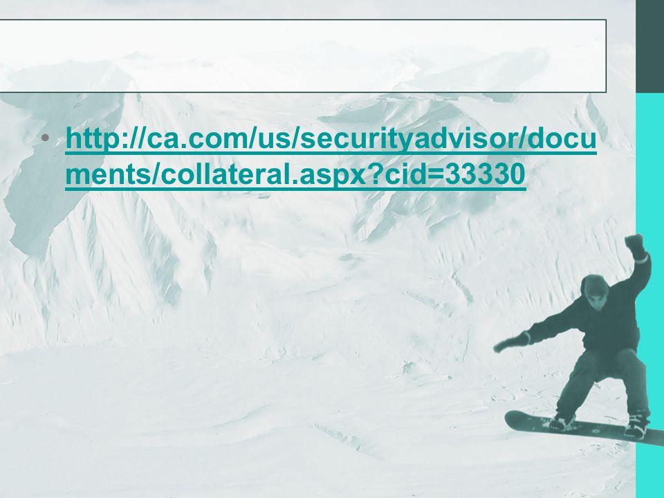 http://ca.com/us/securityadvisor/docu ments/collateral.aspx cid=33330http://ca.com/us/securityadvisor/docu ments/collateral.aspx cid=33330