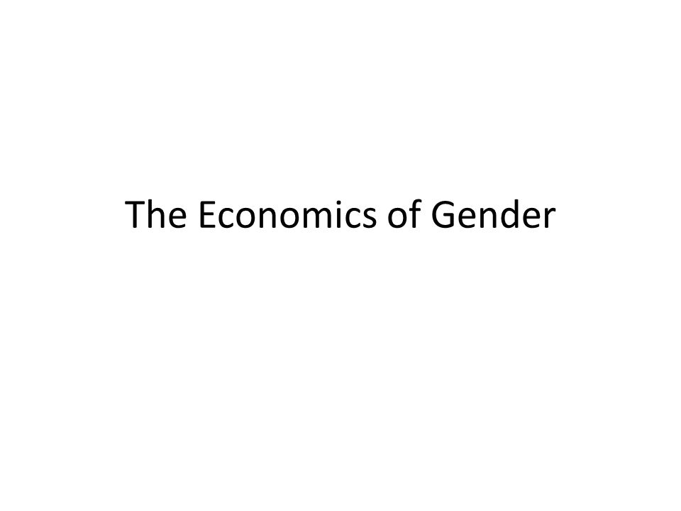 Blinkers and Problems in the Economic Theory GDP, doent measure women and men's contribution, the lower the FFP for women, the lower the contribution and no particular importance.