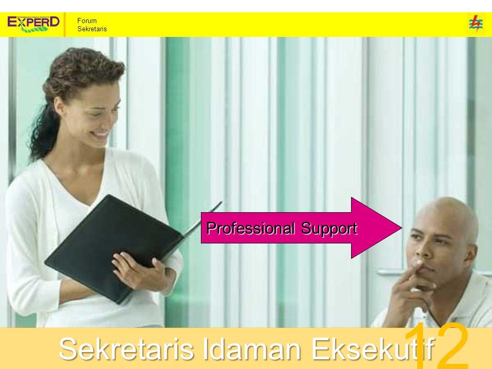 Forum Sekretaris Professional Support Sekretaris Idaman Eksekutif 12