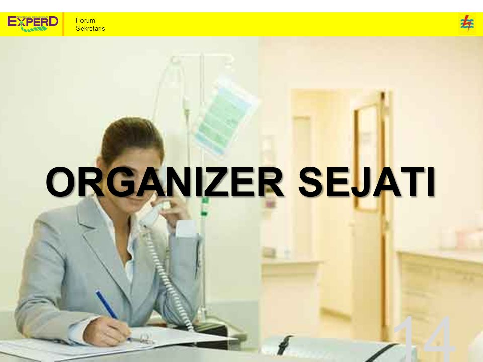 Forum Sekretaris ORGANIZER SEJATI 14