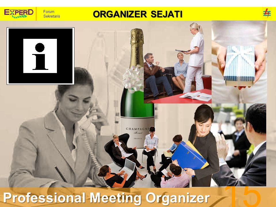 Forum Sekretaris ORGANIZER SEJATI 15 Professional Meeting Organizer