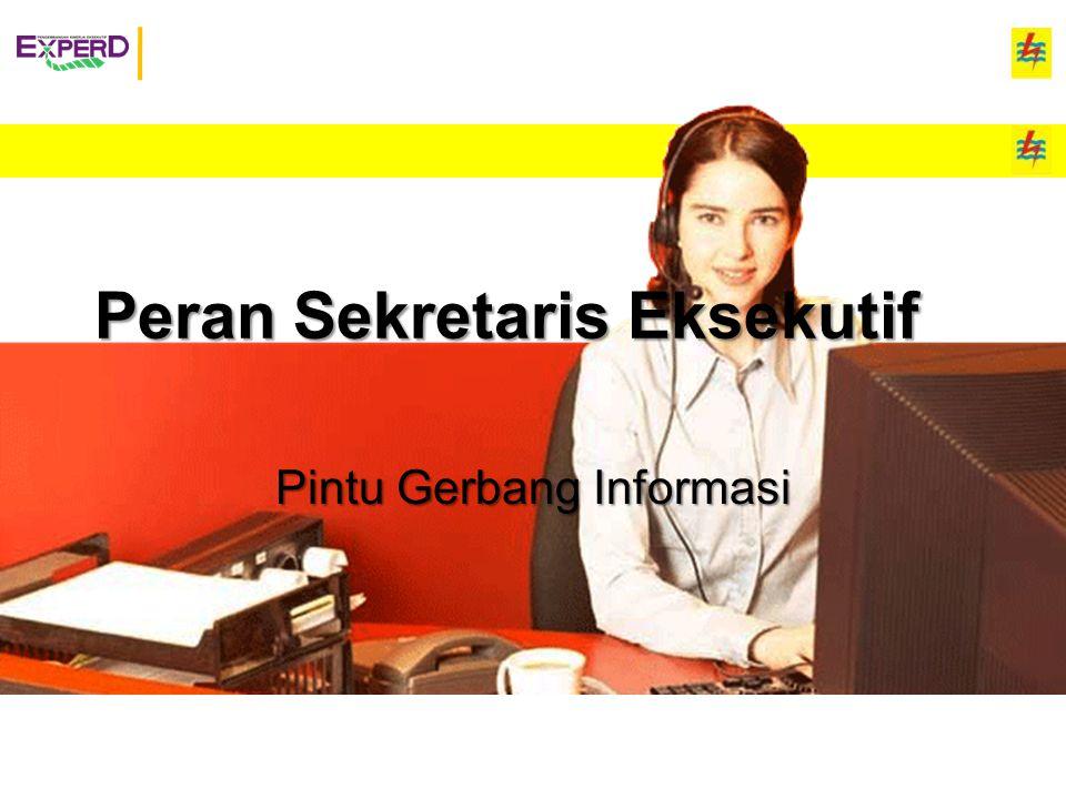Peran Sekretaris Eksekutif Pintu Gerbang Informasi