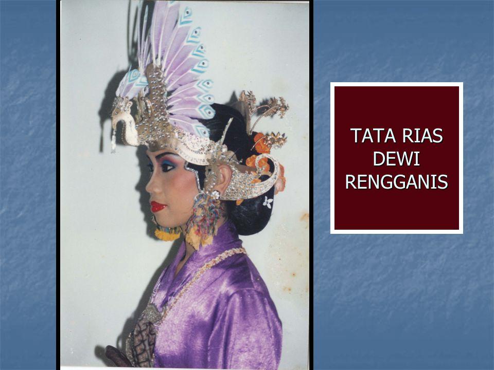 TATA RIAS DEWI RENGGANIS