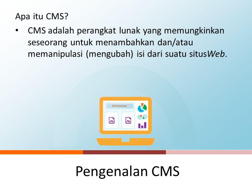 Teknis CMS untuk website di Lingkungan Unpad Pengenalan CMS  Apa itu CMS?  Teknologi CMS saat ini  Perbandingan CMS Opensource  Wordpress  Instal