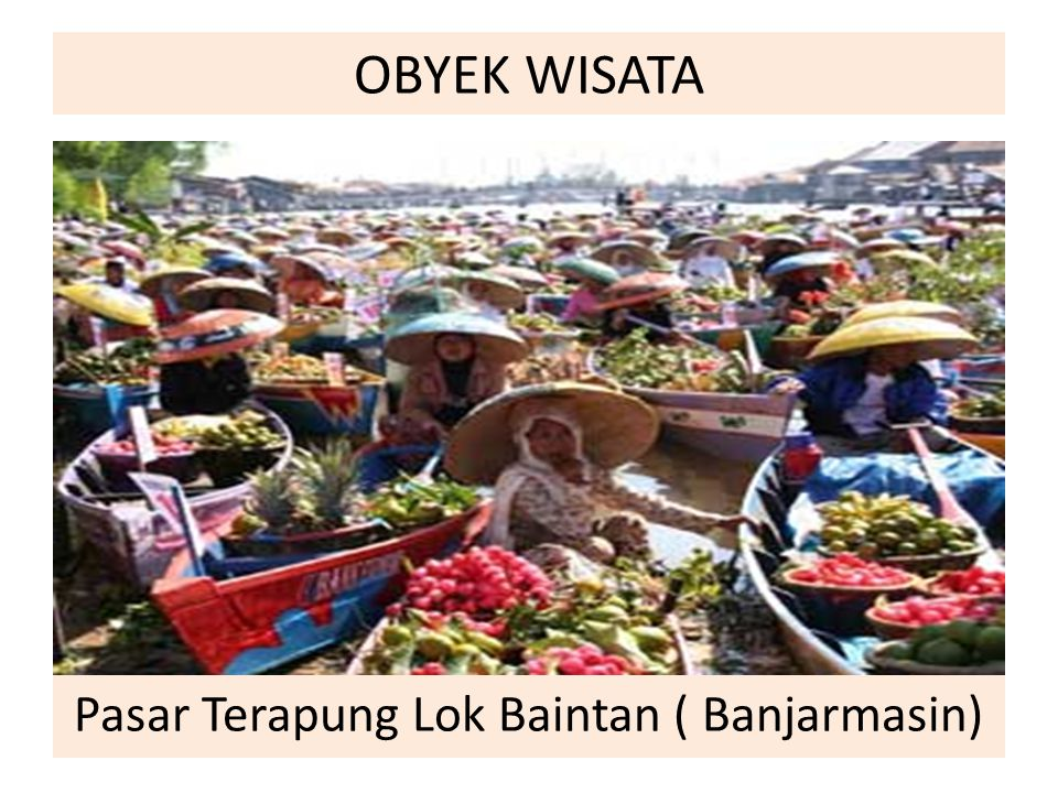 OBYEK WISATA Pasar Terapung Lok Baintan ( Banjarmasin)