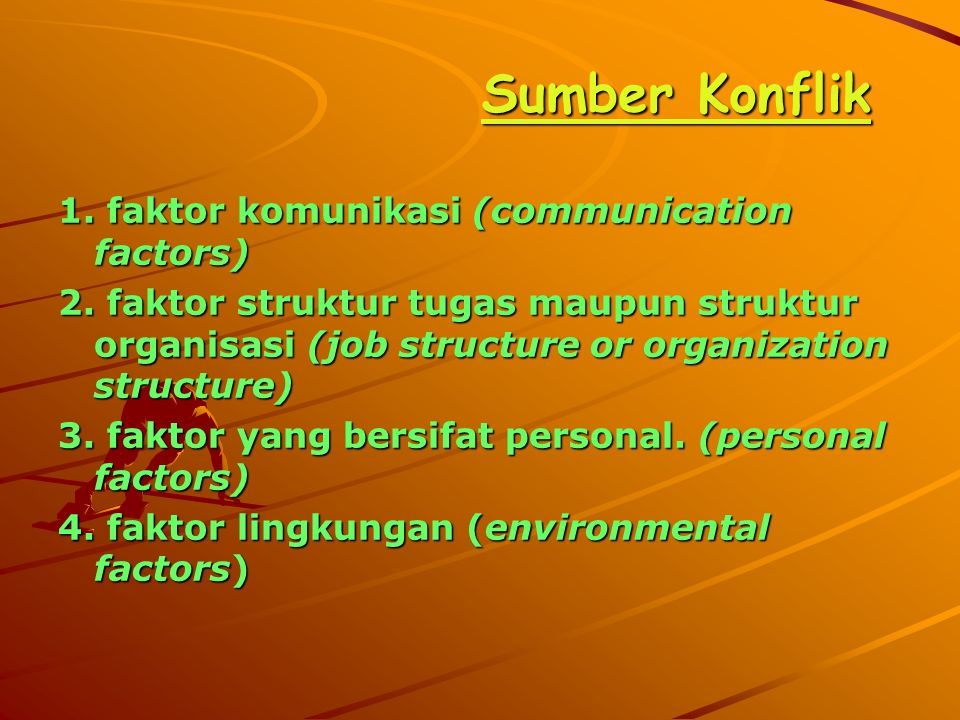 1. faktor komunikasi (communication factors) 2. faktor struktur tugas maupun struktur organisasi (job structure or organization structure) 3. faktor y