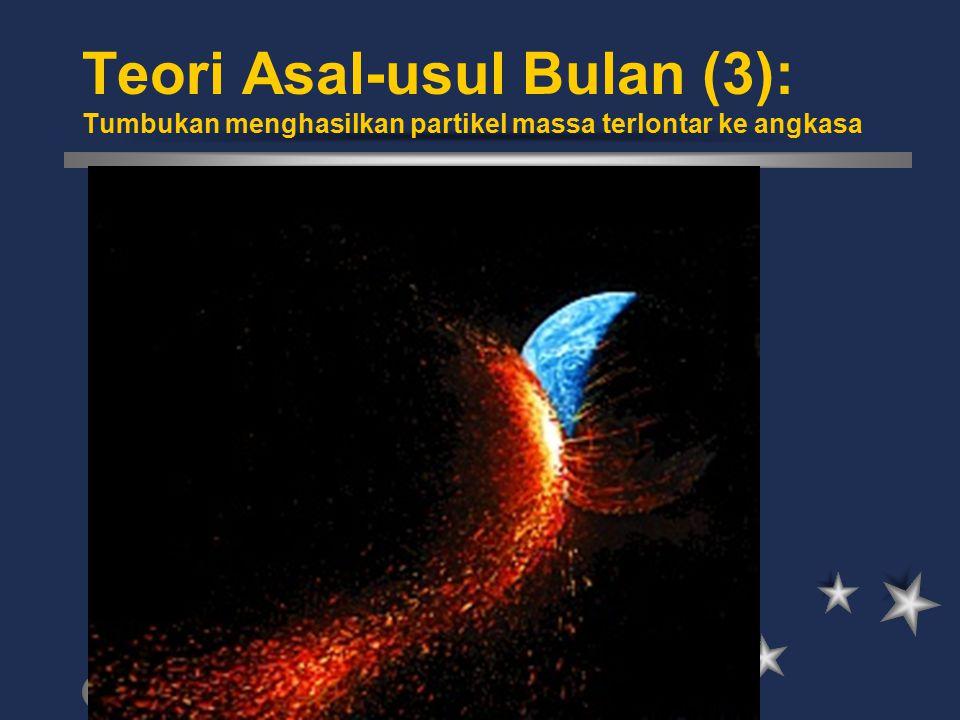 Teori Asal-usul Bulan (3): Tumbukan menghasilkan partikel massa terlontar ke angkasa