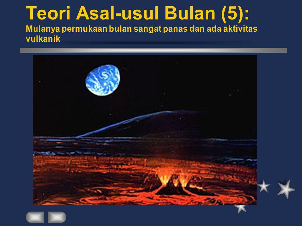 Teori Asal-usul Bulan (5): Mulanya permukaan bulan sangat panas dan ada aktivitas vulkanik