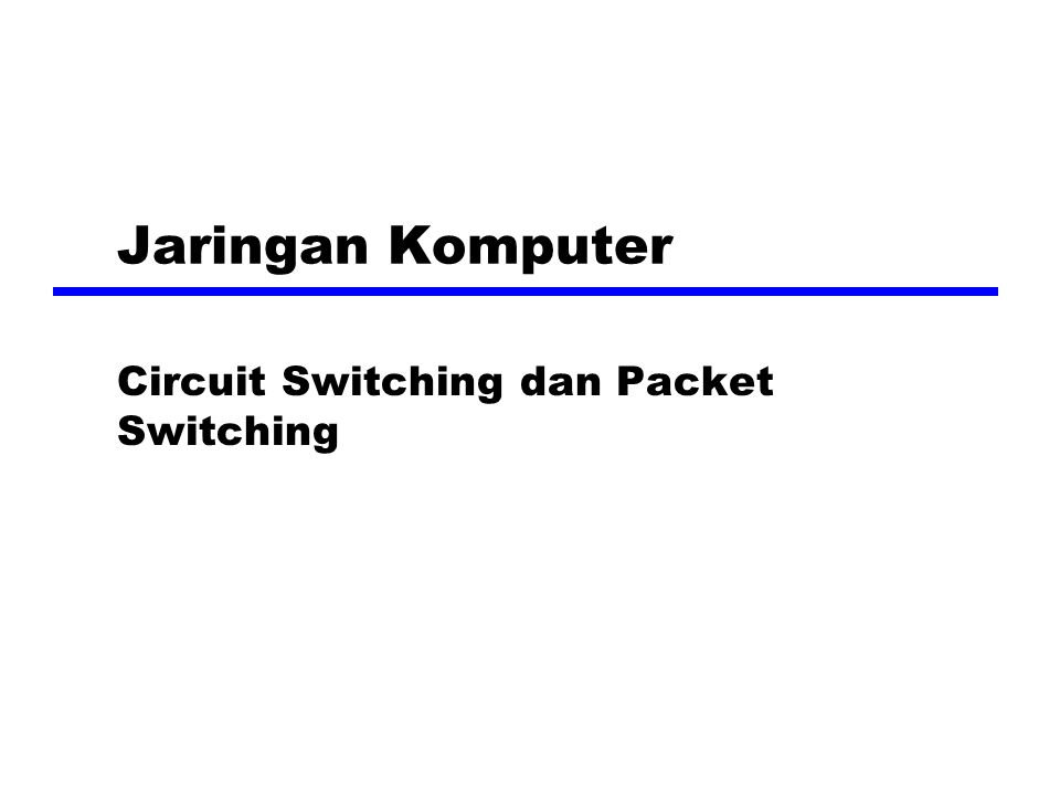 Switching Networks Long distance transmission is typically done over a network of switched nodes Nodes tidak terkait dengan isi data Aksir dari devices adalah stasiun —komputer, terminal, telepon, dll.