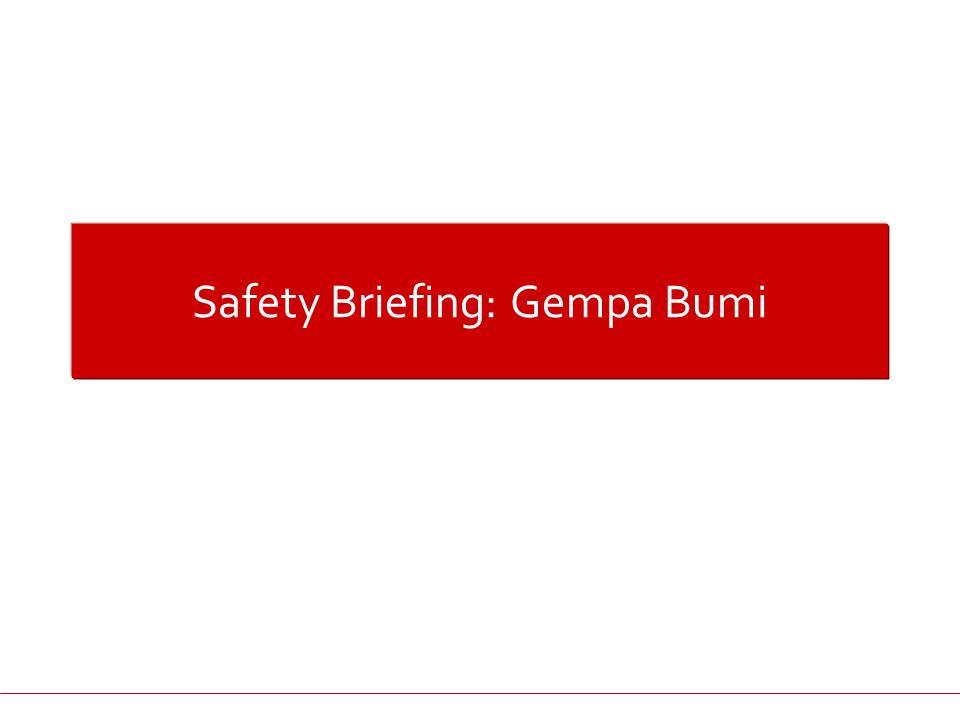 Safety Briefing: Gempa Bumi