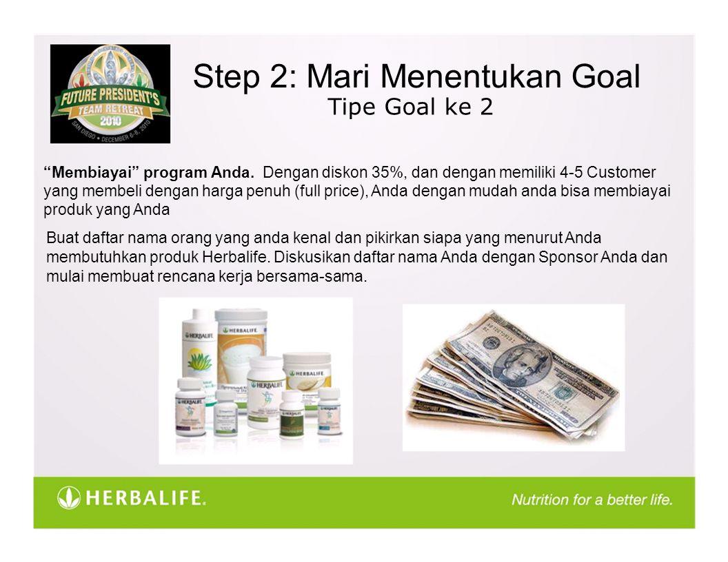 """Step 2: Mari Menentukan Goal """"Membiayai"""" program Anda. Dengan diskon 35%, dan dengan memiliki 4-5 Customer yang membeli dengan harga penuh (full price"""