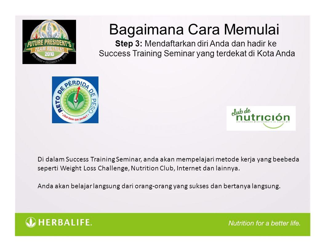 Bagaimana Cara Memulai Step 3: Mendaftarkan diri Anda dan hadir ke Success Training Seminar yang terdekat di Kota Anda Di dalam Success Training Semin