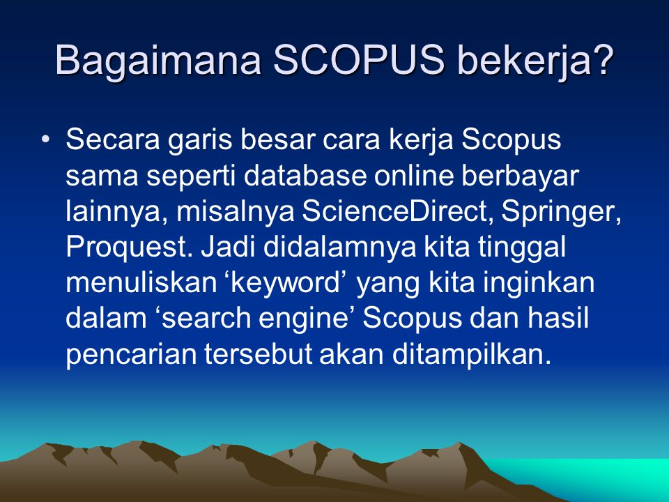 Bagaimana SCOPUS bekerja.