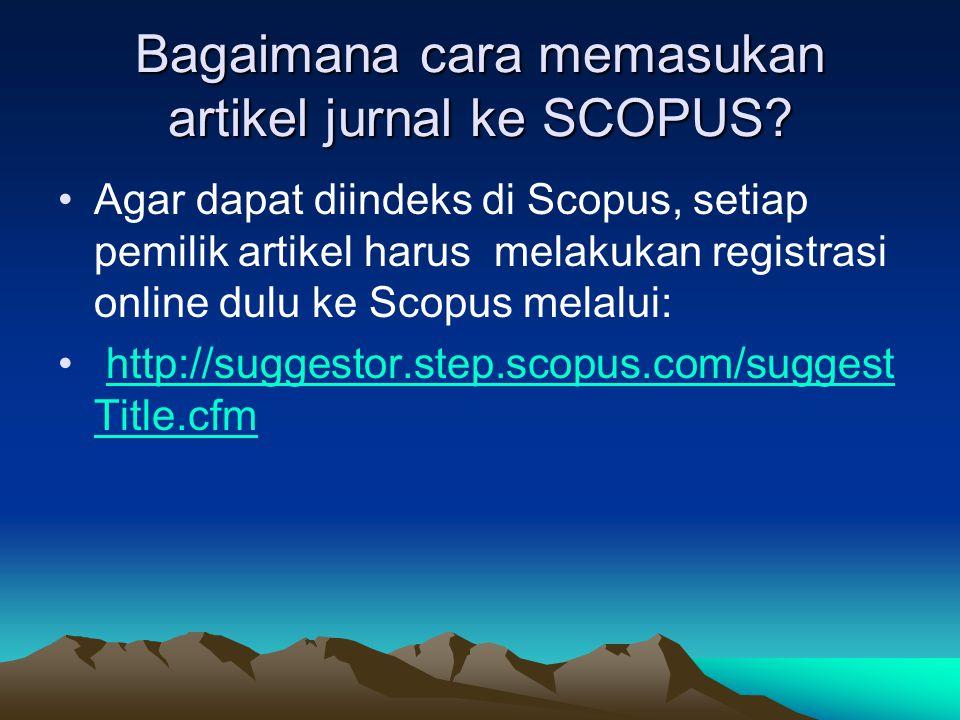 Bagaimana cara memasukan artikel jurnal ke SCOPUS.