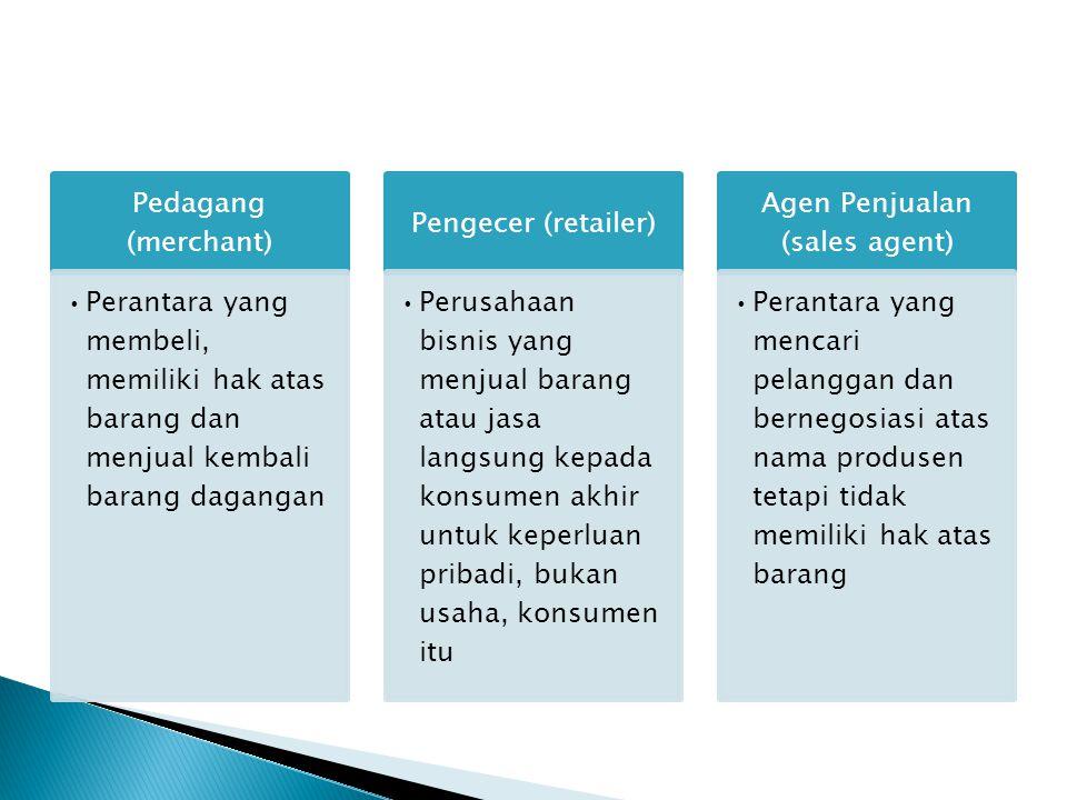  Menetapkan perjanjian-perjanjian operasi formal antar para peserta saluran (kontrak)