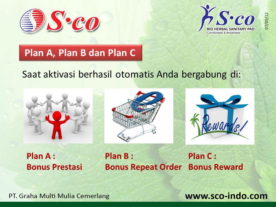 Saat aktivasi berhasil otomatis Anda bergabung di: Plan A, Plan B dan Plan C 07/09/12