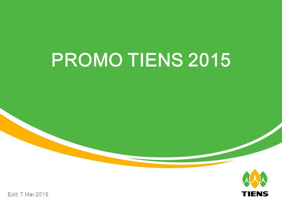 PROMO DAHSYAT TIENS 2015 1.Paket Produk Keluarga Bahagia (Jan-Mar 2015) 2.Promo Peringkat New  4 & New  5 (Jan-Mar 2015) 3.Promo Tambahan Glory Trip China (Mar-Mei 2015) 4.Promo Success Trip 2015 (Jan-Jun 2015) 5.Promo Reward Motor 2015 (Jan-Jun 2015) 6.Promo Reward Mobil Niaga 2015 (Jan-Ags 2015) Keterangan istilah promo: Distributor lama = distributor yang bergabung sebelum tutup buku Des 2014, Distributor baru = distributor yang bergabung setelah tutup buku Des 2014.