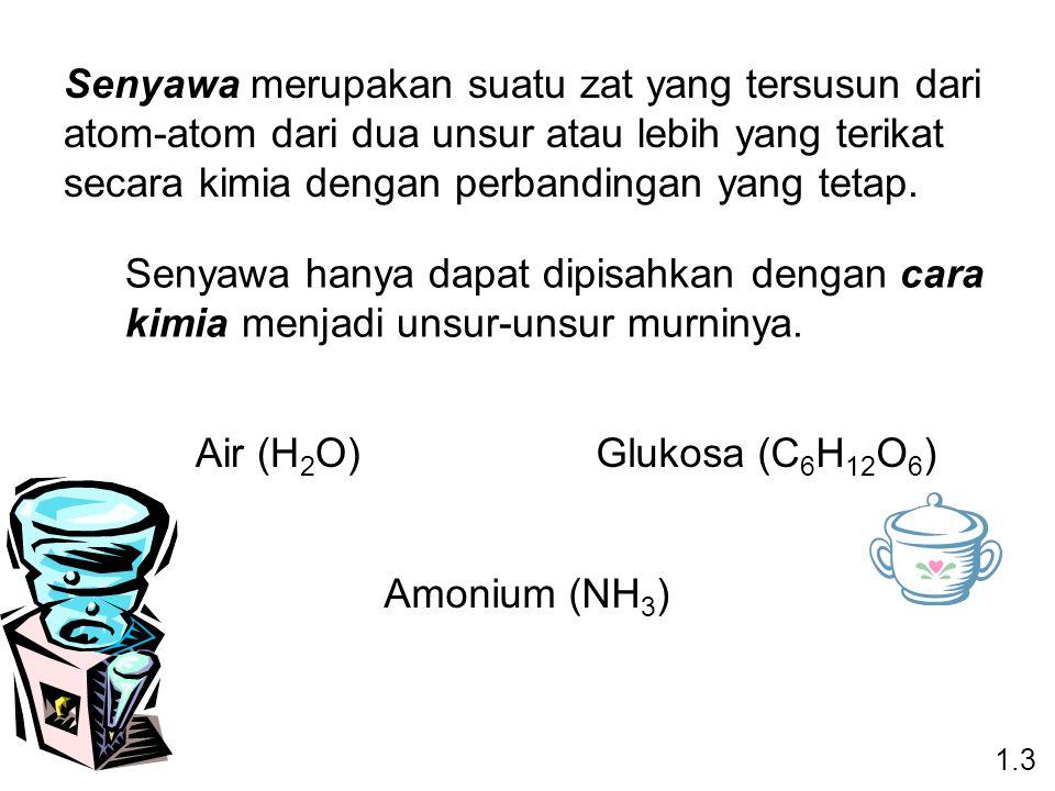 Senyawa merupakan suatu zat yang tersusun dari atom-atom dari dua unsur atau lebih yang terikat secara kimia dengan perbandingan yang tetap.