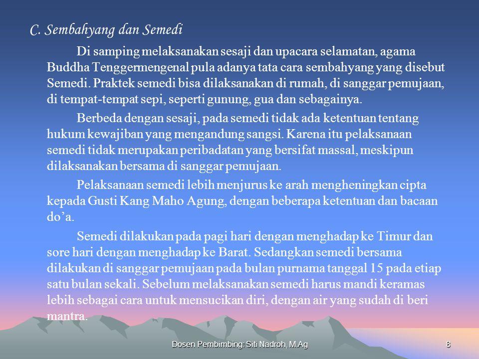 Dosen Pembimbing: Siti Nadroh, M.Ag8 C.