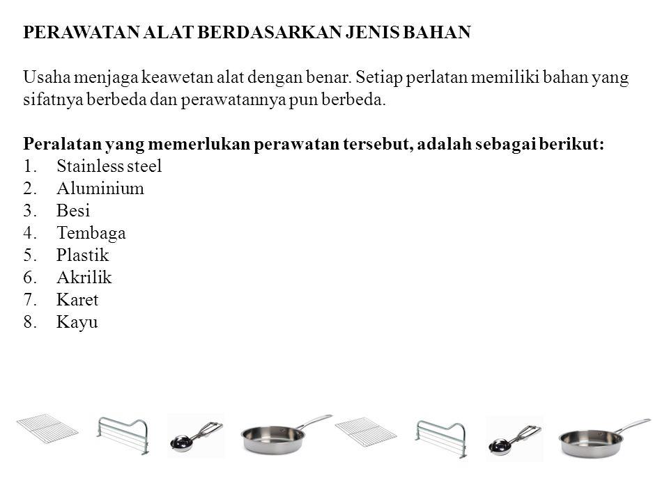 PENYIMPANAN ALAT BERDASARKAN FUNGSI Digolongkan sebagai berikut : Storage Utensils 1.Mixing Bowl 2.