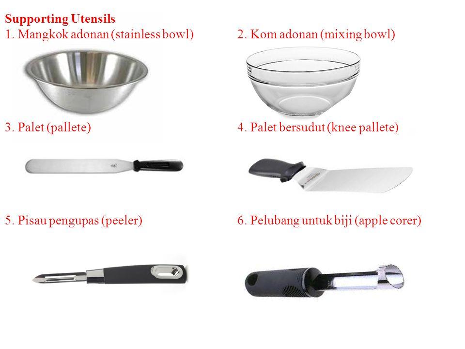 7.Pengerik baja / kape (steel scrapper)8. Pengerik karet bergagang (ruber spatula) 9.