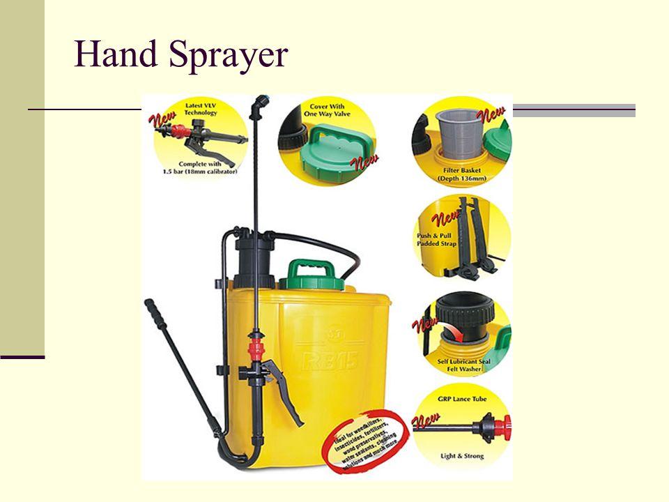 Prinsip kerja Hand sprayer Cairan di dalam tangki dipompa sehingga mempunyai tekanan yang tinggi sehingga akan mengalir melalui selang karet menuju alat pengabut.