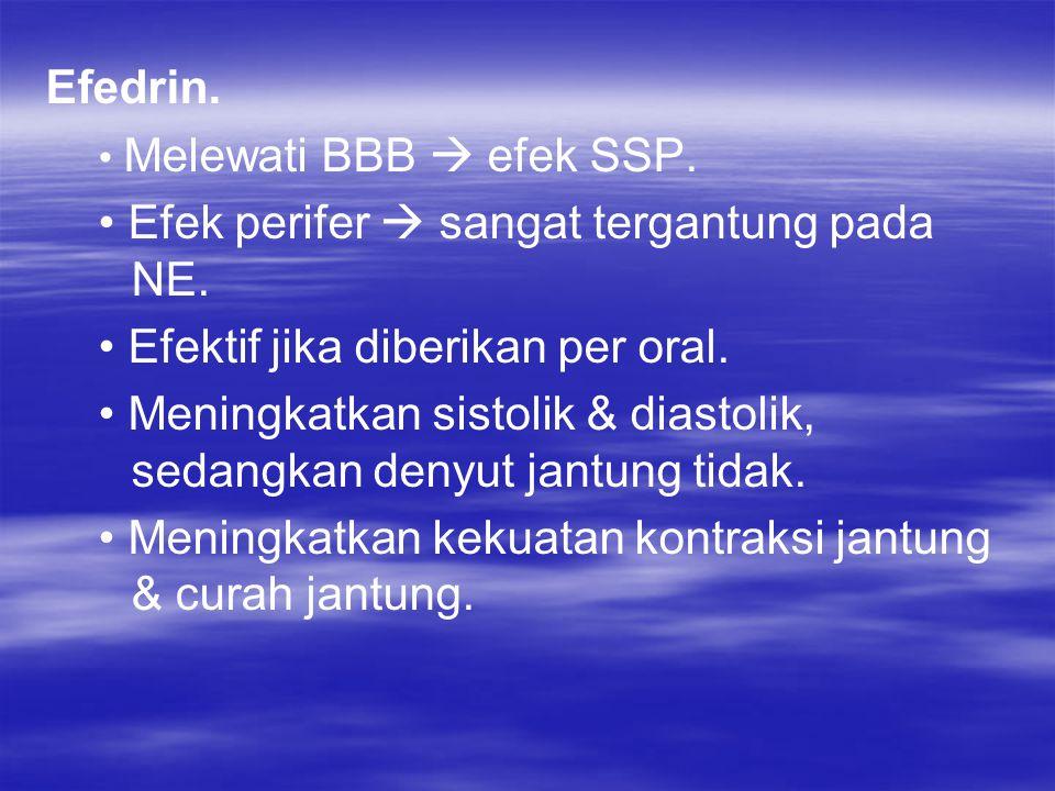Efek samping Epinefrin Do terapi  cemas & gugup, tremor palpitasi.