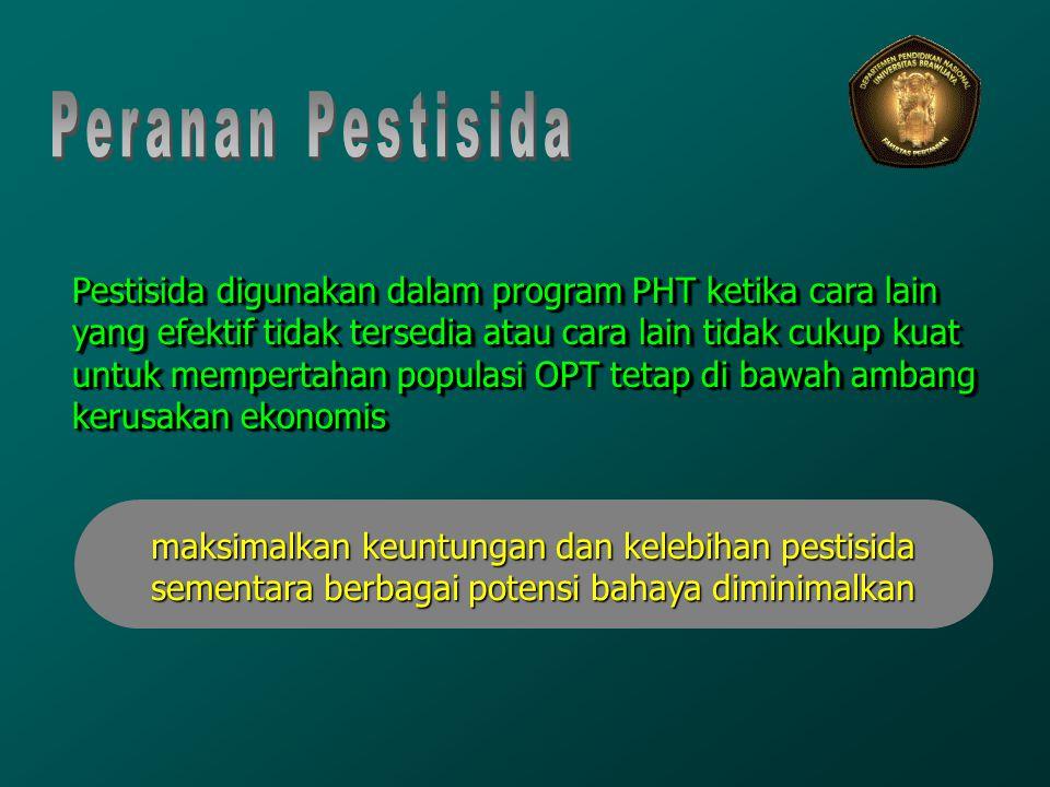 Pestisida digunakan dalam program PHT ketika cara lain yang efektif tidak tersedia atau cara lain tidak cukup kuat untuk mempertahan populasi OPT teta