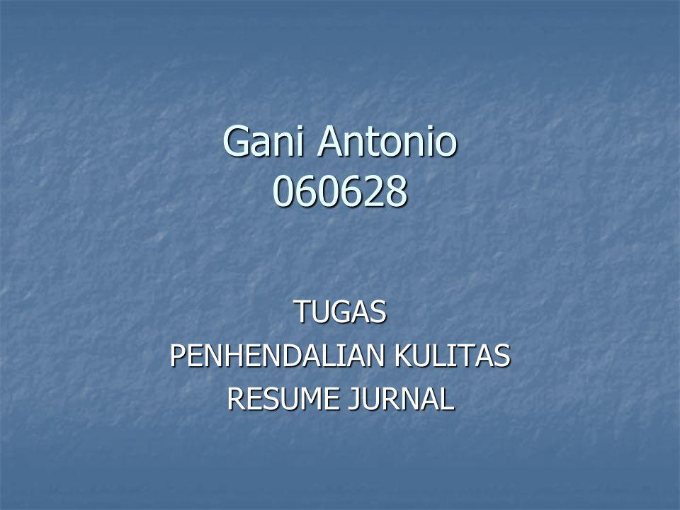 Gani Antonio 060628 TUGAS PENHENDALIAN KULITAS RESUME JURNAL