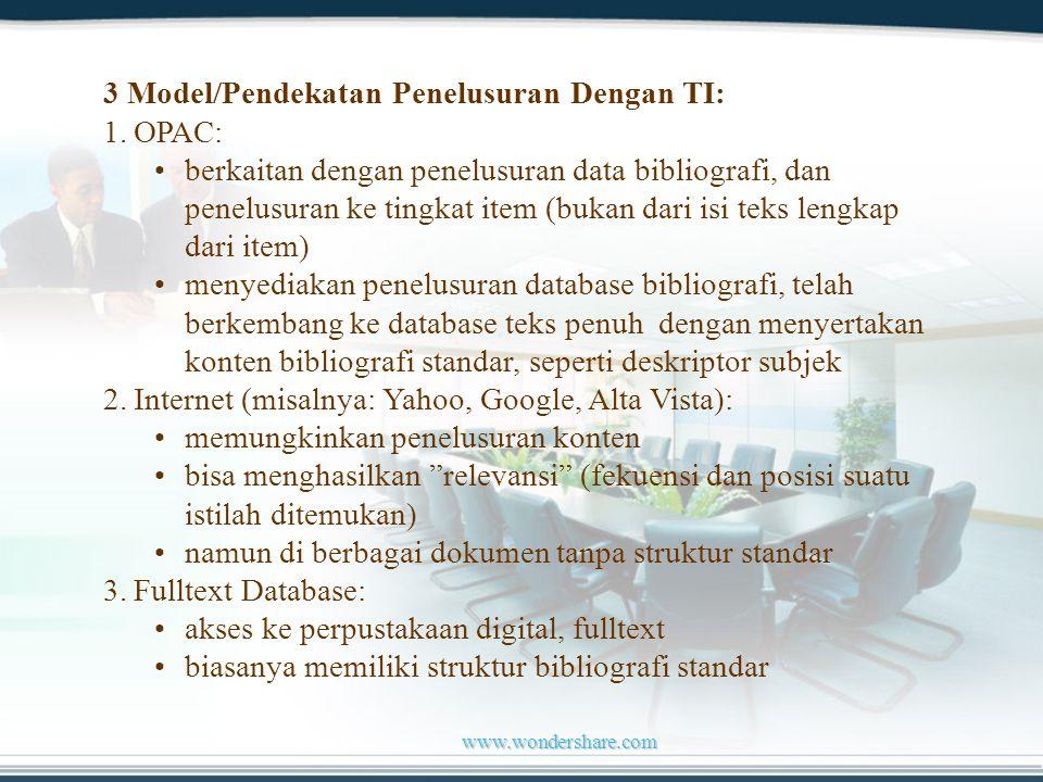 www.wondershare.com 3 Model/Pendekatan Penelusuran Dengan TI: 1.