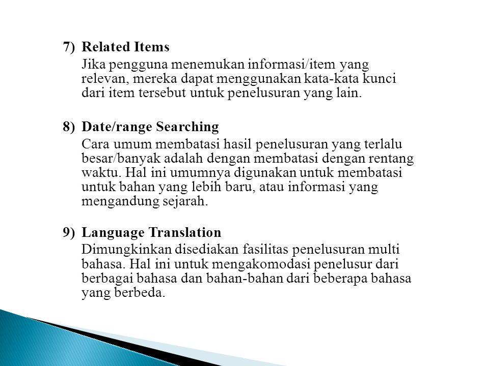 7)Related Items Jika pengguna menemukan informasi/item yang relevan, mereka dapat menggunakan kata-kata kunci dari item tersebut untuk penelusuran yang lain.