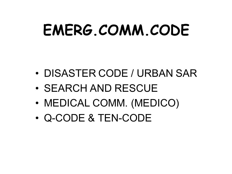 EMERG.COMM.CODE DISASTER CODE / URBAN SAR SEARCH AND RESCUE MEDICAL COMM.