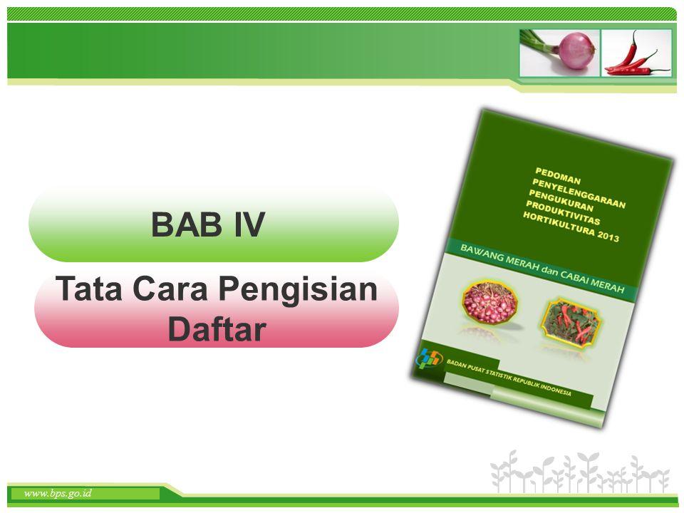 www.themegallery.com www.bps.go.id BAB IV Tata Cara Pengisian Daftar