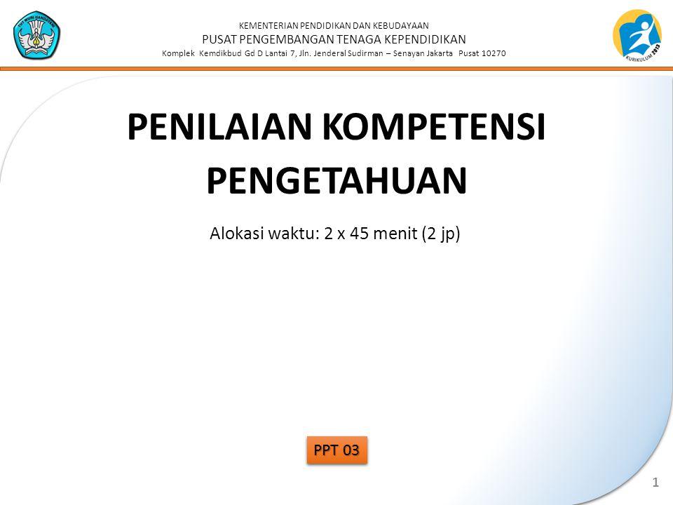 KEMENTERIAN PENDIDIKAN DAN KEBUDAYAAN PUSAT PENGEMBANGAN TENAGA KEPENDIDIKAN Komplek Kemdikbud Gd D Lantai 7, Jln.