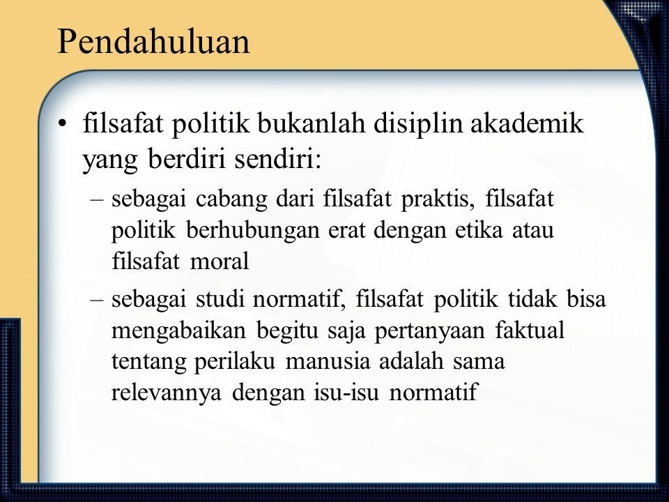 Pendekatan dalam Studi Filsafat Politik Pendekatan Sebagian vs Sistematis (Piecemal vs Sistematic Approach) Pendekatan Pemecahan Masalah vs Pendekatan Kritis (Problem Solving vs Critical Approach) Pendekatan Keterikatan (Commitment) Vs Pengambilan Jarak (Detachment) dalam Filsafat Politik