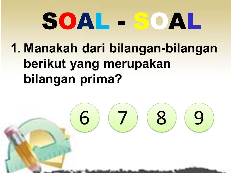 4 bukan bilangan prima. Mengapa? Perhatikan penjelasan berikut! 1 x 4 = 4 2 x 2 = 4 Jadi 4 mempunyai tiga faktor yaitu 1,2, dan 4, sehingga 4 bukan bi