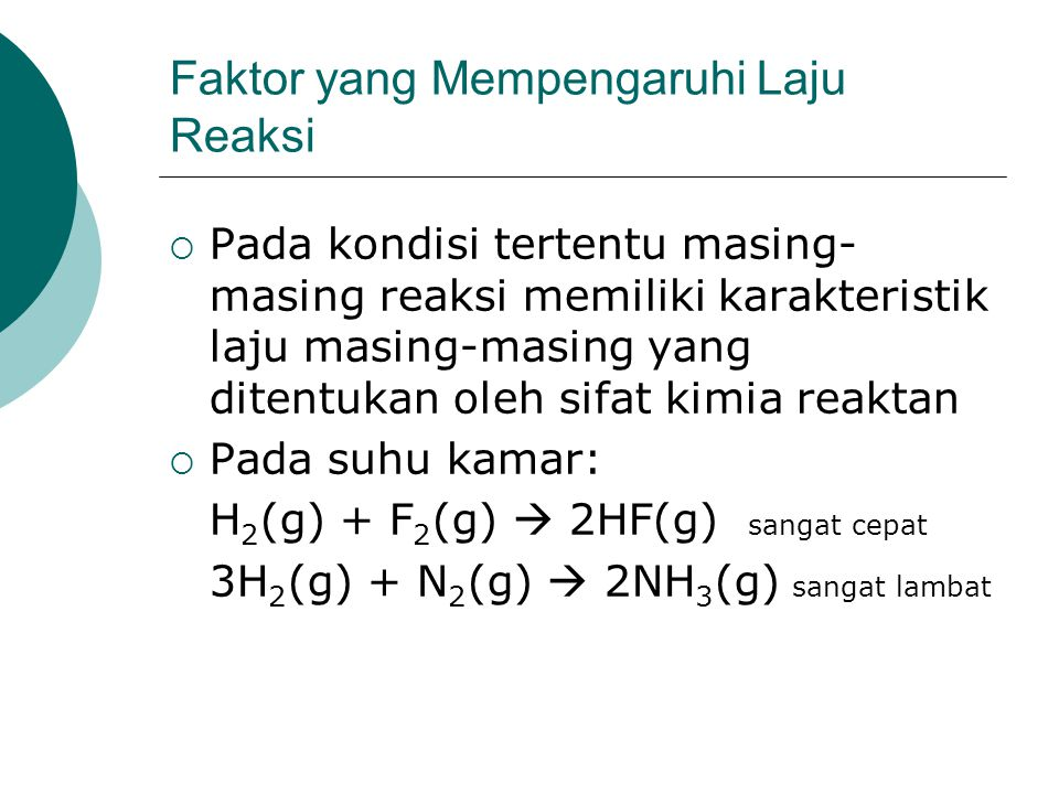 Laju Awal serangkaian eksperimen pada reaksi O 2 dan NO Eksperimen Konsentrasi reaktan awal (mol/L) Laju awal (mol/L.s) O2O2 NO 1234512345 1,10 x 10 -2 2,20 x 10 -2 1,10 x 10 -2 3,30 x 10 -2 1,10 x 10 -2 1,30 x 10 -2 2,60 x 10 -2 1,30 x 10 -2 3,90 x 10 -2 3,21 x 10 -3 6,40 x 10 -3 12,8 x 10 -3 9,60 x 10 -3 28,8 x 10 -3